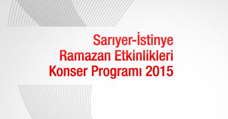 Sarıyer-İstinye Ramazan Etkinlikleri-Konser Programı 2015