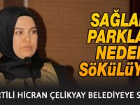 AK Partili Hicran Çelikyay belediyeye sordu