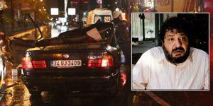 Erdal Tosun, Sarıyer'de geçirdiği kazada hayatını kaybetti