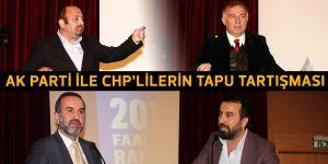 AK Parti ile CHP'lilerin TAPU tartışması