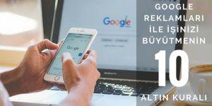 Google Reklamları ile İşinizi Kolayca Büyütün