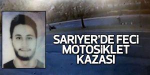 Sarıyer'de feci motosiklet kazası