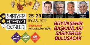Büyükşehir Başkanları Sarıyer'de buluşacak