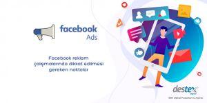 Facebook Reklamları için Dikkat Etmeniz Gerekenler