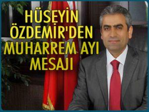 Özdemir'den Muharrem ayı mesajı