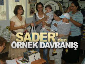 Sader'den örnek davranış