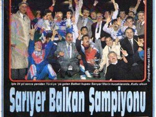 Sarıyerin Balkan Kupası hikayesi