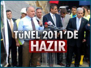 Tünel 2011'de hazır