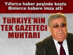 Türkiye'nin tek gazeteci muhtarı