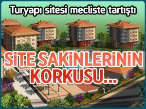 Turyapı sitesi mecliste tartıştı