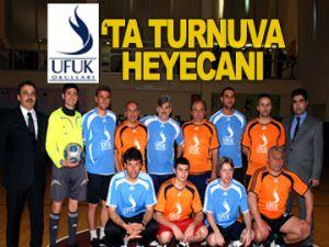 UFUK'ta turnuva heyecanı