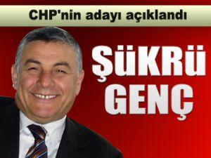 Ve CHP'nin adayı Şükrü Genç